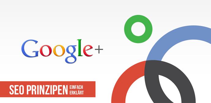 Google+ SEO Prinzipien einfach erklärt