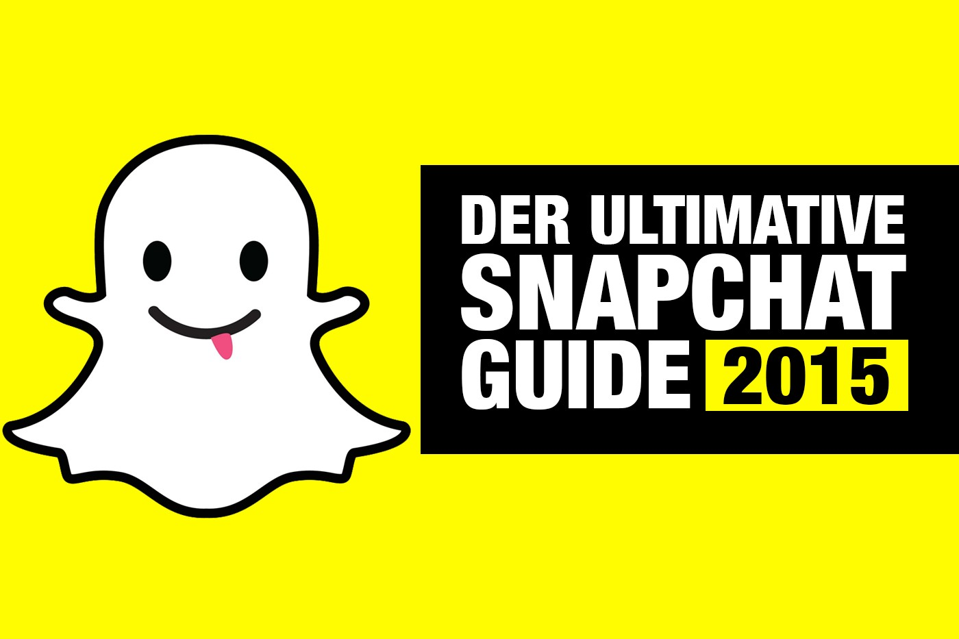 Der ultimate Snapchat Guide – So funktioniert Snapchat!